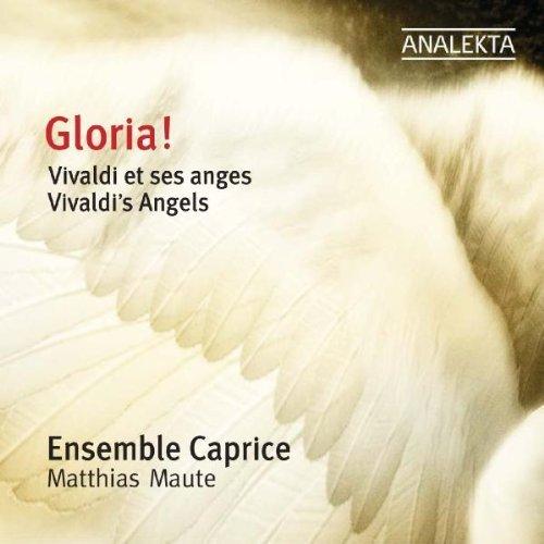Ensemble Caprice - Gloria! Vivaldi's Angels (2008)