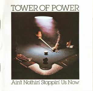 Tower Of Power - Ain't Nothin' Stoppin' Us Now (1976) {Columbia}