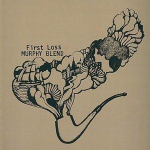 Murphy Blend - First Loss (1970)