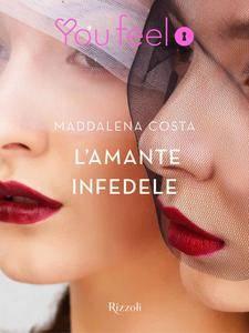 Maddalena Costa - L'amante infedele