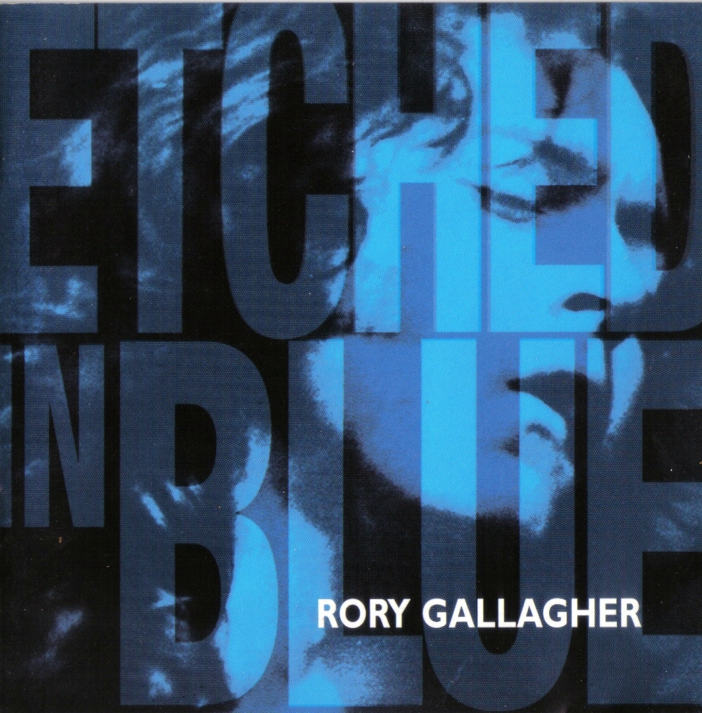 Rory Gallagher - Etched in Blue - 1998