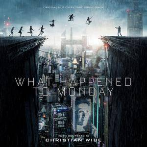 Christian Wibe - What Happened to Monday (Original Motion Picture Soundtrack) (2017)