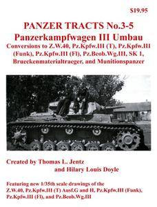 Panzerkampfwagen III Umbau Conversions (Panzer Tracts No.03-05)