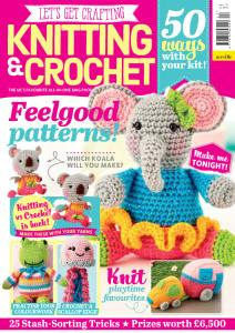 Let's Get Crafting Knitting & Crochet - Issue 112 - June 2019