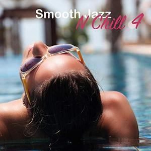 VA - Smooth Jazz n Chill 4 (2019)
