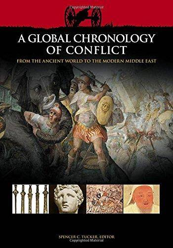 A Global Chronology of Conflict: From the Ancient World to the Modern Middle East , Volume I: ca. 3000 BCE–1499 CE