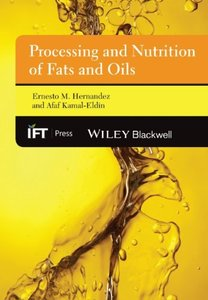 Processing and Nutrition of Fats and Oils (repost)