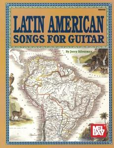 Latin American Songs for Guitar (Archive Edition)