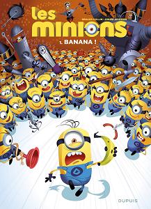 Les Minions - Tome 1 - Banana!