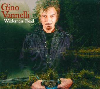 Gino Vannelli - Wilderness Road (2019)