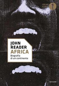 John Reader - Africa. Biografia di un continente (Repost)