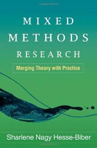 Mixed Methods Research: Merging Theory with Practice