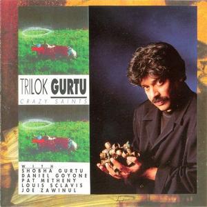 Trilok Gurtu - Crazy Saints (1993) {CMP Records}