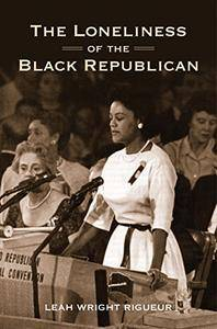 The Loneliness of the Black Republican: Pragmatic Politics and the Pursuit of Power