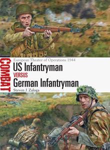 US Infantryman vs German Infantryman: European Theater of Operations 1944 (Combat)