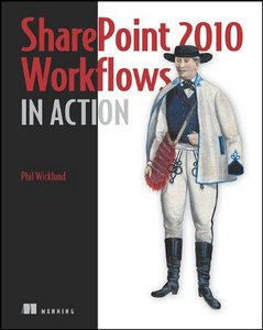 SharePoint 2010 Workflows in Action [Repost]
