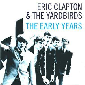 Eric Clapton & The Yardbirds - The Early Years (2003)