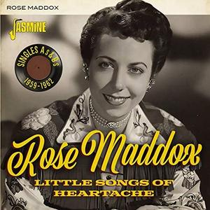 Rose Maddox - Little Songs of Heartache: Singles As & Bs (1959-1962) (2019)
