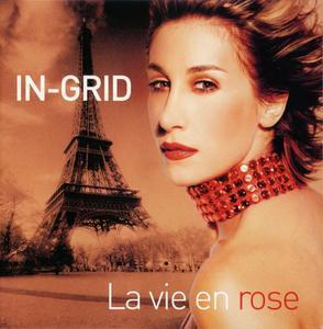 In-Grid - La Vie En Rose (2003)