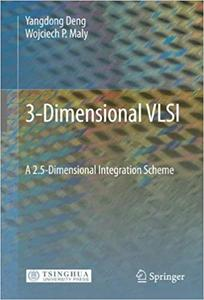 3-Dimensional VLSI: A 2.5-Dimensional Integration Scheme