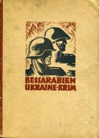 Bessarabien, Ukraine, Krim - Der Siegeszug Deutscher und Rumanischer Truppen [Repost]