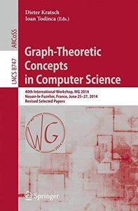 Graph-Theoretic Concepts in Computer Science: 40th International Workshop, WG 2014, Nouan-le-Fuzelier, France, June 25-27, 2014
