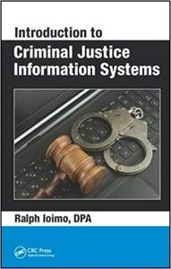 Introduction to Criminal Justice Information Systems (Repost)