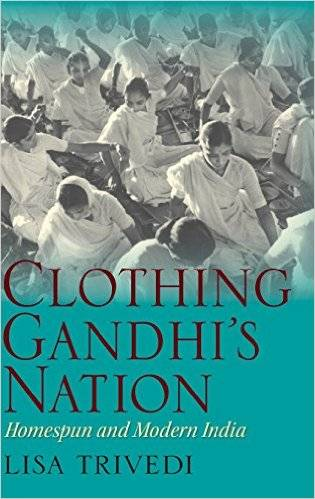Clothing Gandhi's Nation