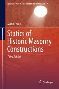 Statics of Historic Masonry Constructions, Third Edition