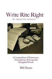 Write Rite Right: (An imperative sentence)