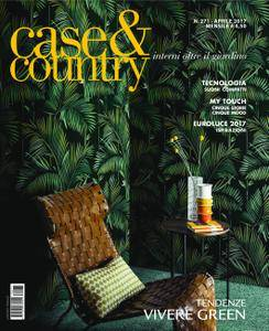 Case & Country - aprile 01, 2017