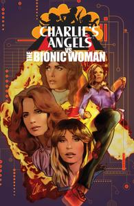 Charlies Angels vs the Bionic Woman 001 2019 3 covers digital Son of Ultron