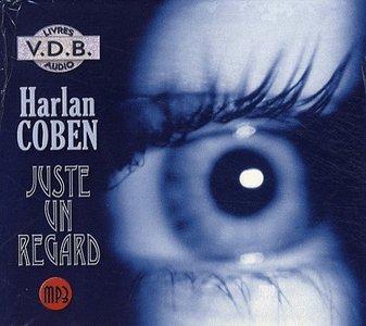 "Harlan Coben, ""Juste un regard"" (repost)"