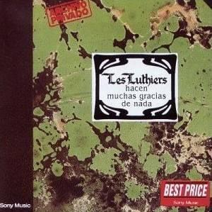 Les Luthiers - Hacen Muchas Gracias De Nada (1980)