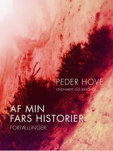 «Af min fars historier» by Peder Hove
