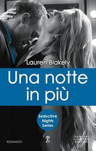 Lauren Blakely - Seductive nights Vol. 3. Una notte in più