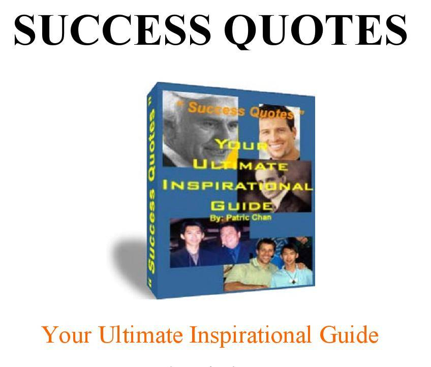SUCCESS QUOTES - Your Ultimate Inspirational Guide