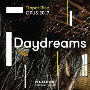 Caroline Goulding & David Fung - Tippet Rise OPUS 2017: Daydreams (2018) [Official Digital Download 24/96]