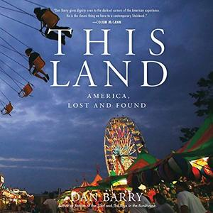 This Land: America, Lost and Found [Audiobook]