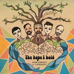Ryan Keberle & Catharsis - The Hope I Hold (2019)