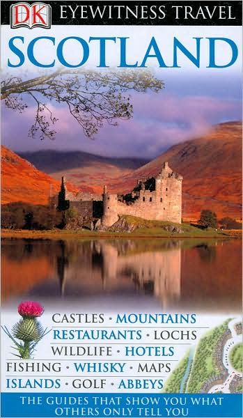 Scotland (Eyewitness Travel Guide)
