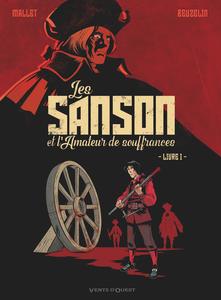 Les Sanson et L'amateur de Souffrances - Tome 1