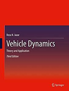 Vehicle Dynamics: Theory and Application [Repost]
