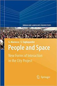 People and Space: New Forms of Interaction in the City Project (Repost)