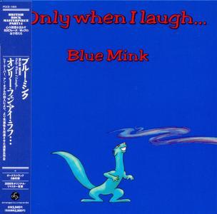 Blue Mink - Only When I Laugh... (1973) [2009, Strange Days Records POCE-1053, Japan]