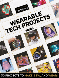 Hackspace - Wearable Tech Projects 2019
