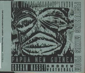 Future Sound Of London - Papua New Guinea EP (1992)