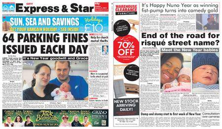 Express and Star City Edition – January 02, 2018