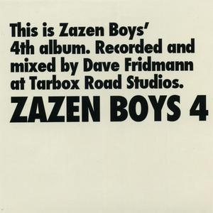 Zazen Boys - ...4 (2008) {Daiki Sound}