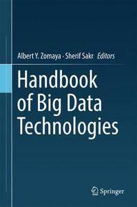 Handbook of Big Data Technologies (repost)